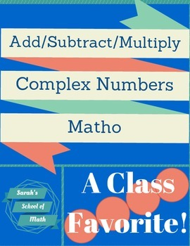 Adding/Subtracting/Multiplying Complex (Imaginary) Numbers
