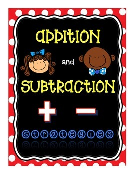 Additiion and Subtraction Strategies