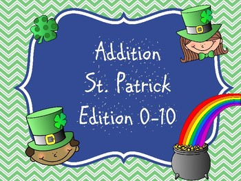 Addition 0-10 St. Patrick's Day Theme
