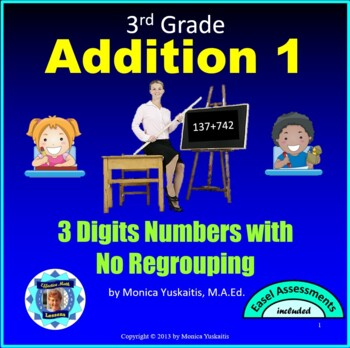 Common Core 3rd - Addition 1 - 3 Digit Addition with No Regrouping
