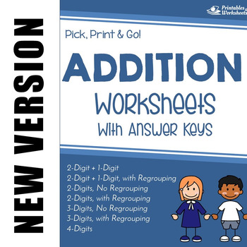 2, 3, 4 Digit Addition Worksheets, Includes Adding With Regrouping ...