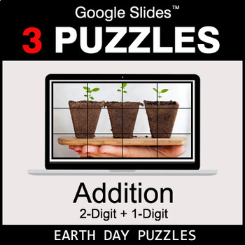 Addition: 2-Digit + 1-Digit - Google Slides - Earth Day Puzzles