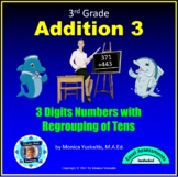 3rd Grade Addition 3 - Adding 3 Digits with Regrouping in the Ten's Place