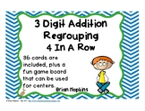 Addition 3 Digit Regrouping 4 in a Row