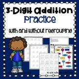 3 Digit Addition with and without Regrouping | Distance Learning