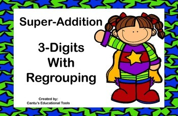 Addition 3 - Digit with regrouping Task Cards