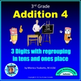 3rd Grade Addition 4 - Adding 3 Digits with Regrouping in Ten's & One's Place