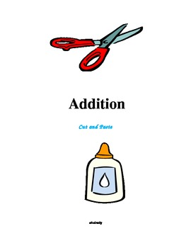 Addition - A Cut and Paste Activity
