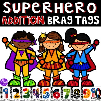 Addition Facts Brag Tags - Superhero Theme
