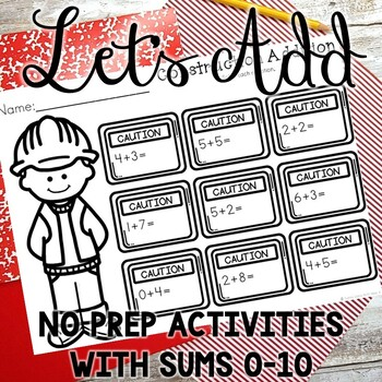 Addition Activities -  Sums to 10-  No Prep Addition Worksheets
