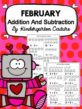 Addition And Subtraction Practice Pages For February