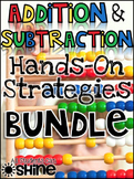 Addition And Subtraction Strategies BUNDLE