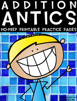 Addition Antics {3-Digit Addition No Prep Practice Printables}