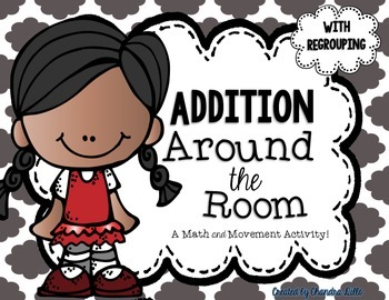 Addition Around the Room- With Regrouping!
