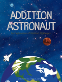 Addition Astronaut - Addition Strategies