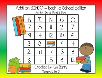 Addition BINGO With 2 Dice - Back to School Edition