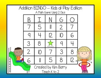 Addition BINGO With 2 Dice - Kids at Play Edition
