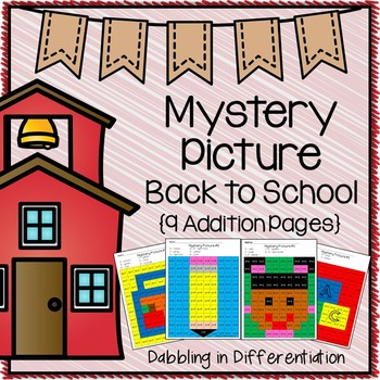 Back to School Addition Mystery Picture