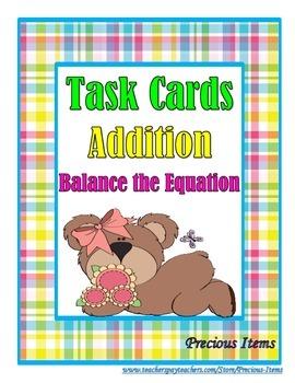 Addition: Balance the Equation Task Cards
