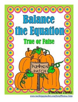 Addition:  Balance the Equation - True or False