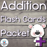 Addition Facts Flash Cards and Assessments