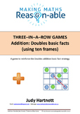 Addition Basic Facts - Doubles using ten frames. 3-in-a-row game