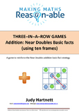 Addition Basic Facts - Near Doubles using ten frames. 3-in-a-row game