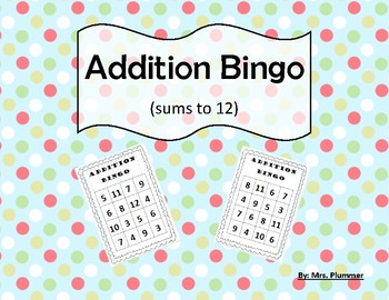 Addition Bingo Sums to 12