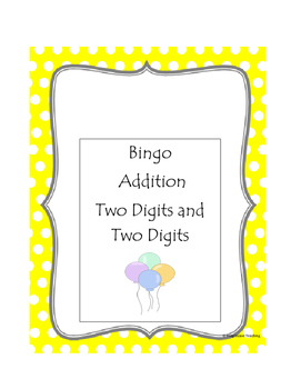 Addition Bingo Two Digits and Two Digits