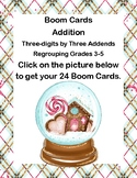 Addition Boom Card-Three-digits by Three Addends - Regrouping Grades 3-5 -Winter