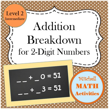 Addition Breakdown for 2-Digit Numbers - Level 2 - Intermediate