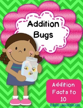 Addition Bugs Math Centers: Facts to 10