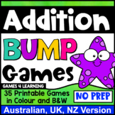 Addition Bump Games: 35 Games for Addition Facts [Australian UK NZ Edition]