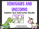 Dinosaurs And Unicorns Addition And Subtractin BUNDLE!!