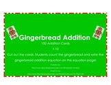 Addition Cards for Math Centers Game - Gingerbread Theme! Adding up to 10!