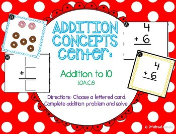 Addition Center: Addition to 10 - GO MATH! 1st grade