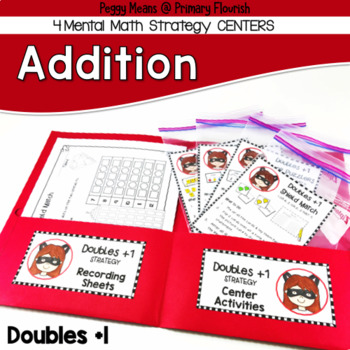 Addition Centers {Doubles Plus 1 Strategy}