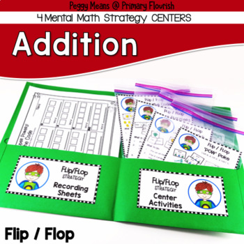 Addition Centers {Flip/Flop Strategy}