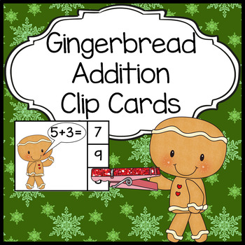 Addition Clip Cards - Gingerbread