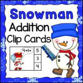 Snowman Math Activities: Addition Clip Cards