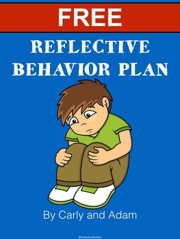 Reflective Behavior Plan - FREE!