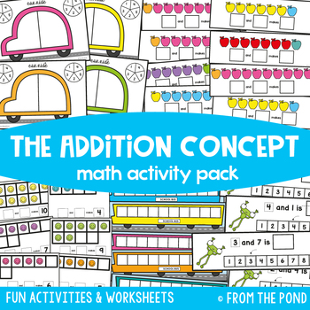 Addition Concept {Math Activities Pack #9}