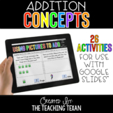 Addition Concepts Activities for Google and Distance Learning