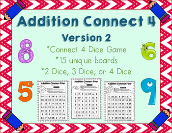 Addition Connect 4 - Dice Game - Math Facts Practice - (VERSION 2 - New Boards!)