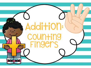 Addition: Counting Fingers
