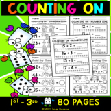 Addition Practice Worksheets Packet - Counting On & Number