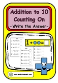 Addition Counting On Up To 10 Write The Answer