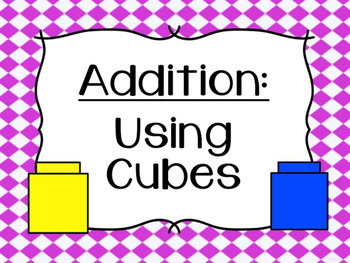 Addition: Counting Unifix Cubes