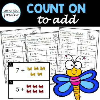 Counting On to Add:  Addition Worksheets and Activities