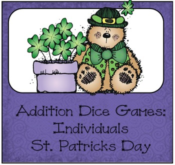 Addition Dice Game ~ St. Patrick's Day Edition